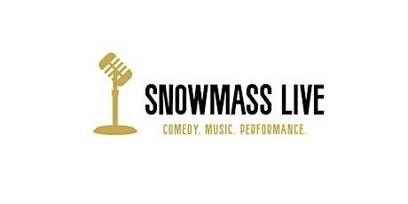 Snowmass Live Comedy Series:  Ben Gleib tickets