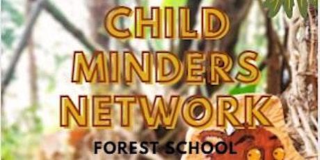 Child Minders Network Forest School tickets