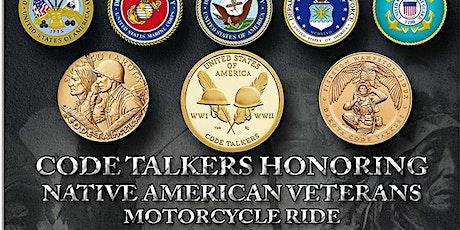 Code Talkers Honoring Veterans Motorcycle Ride tickets