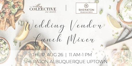 Wedding Vendor Lunch Mixer | Wedding Collective New Mexico tickets