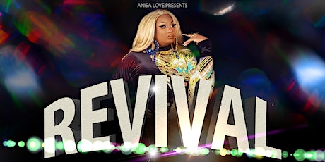 REVIVAL with ANISA LOVE! 06/27/21 10pm at DISTRICT WEST! tickets