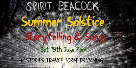 Spirit Peacock Summer Solstice Storytelling and Song tickets