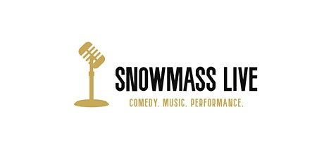 Snowmass Live Comedy Series:  Megan Gailey tickets