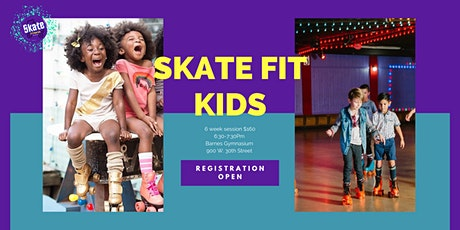 Skate Fit Kids: All Levels (6 Weeks) tickets