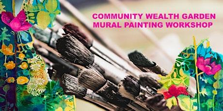 Community Wealth Garden Mural Workshop tickets