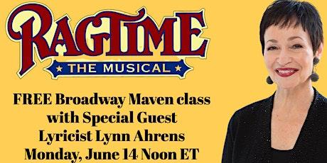 """Ragtime"" with lyricist Lynn Ahrens: FREE online class tickets"