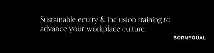 Born Equal Consults: The Equity & Inclusion Workshop image