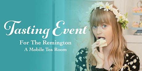 The Remington Summer 21 Tasting Event tickets