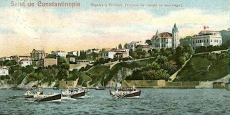 Prinkipo Regattas as Urban-Social Activity in 19th century Istanbul tickets