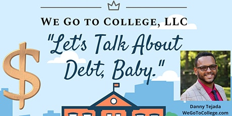 Let's Talk About Debt, Baby: A Workshop for College Counselors tickets