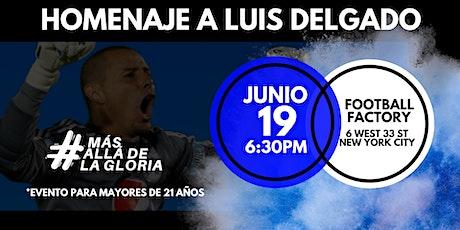 Homenaje a Luis Delgado en Football Factory tickets
