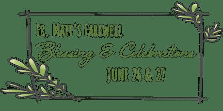 Fr. Matt's Farewell Dinner tickets