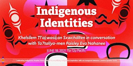 Indigenous Identities biglietti