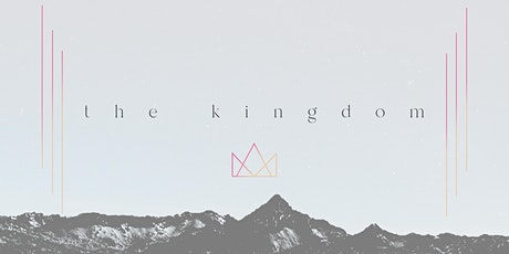 The Kingdom | MyVictory Claresholm tickets