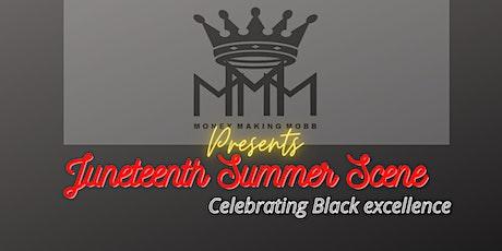 Money Making MOBB Presents Juneteenth Summer Scene tickets