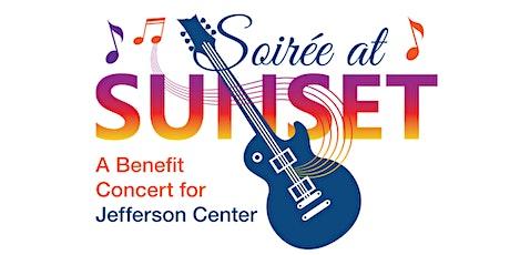 Soirée at Sunset - a benefit concert for Jefferson Center tickets