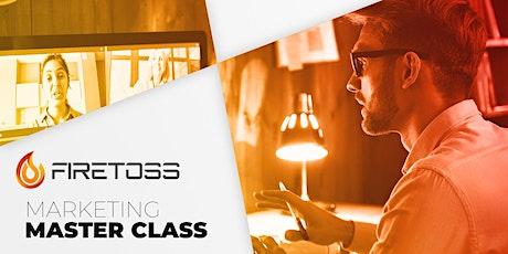 Firetoss Marketing Master Class tickets