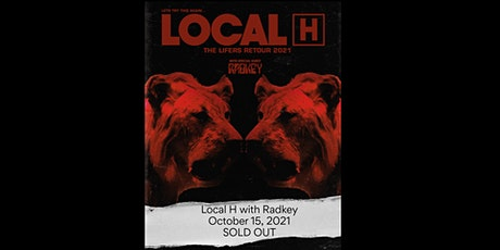 Local H with Radkey - SOLD OUT tickets