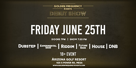 Golden Frequency Events' Debut Show tickets