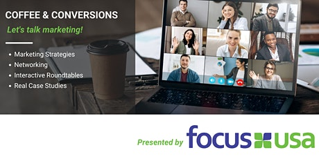 Coffee & Conversions with Focus USA - 7/27/21 Tickets