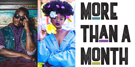 More than A MonthBlack History Series III tickets