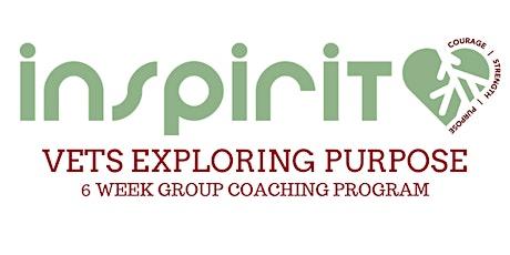 Veterans Exploring Purpose - 6 Week Group Coaching Program tickets