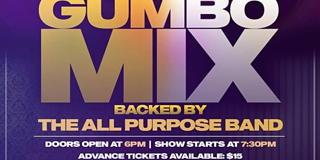 Ltheshyone Presents the GUMBO MIX tickets