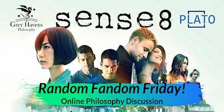 Random Fandom Friday! Sense8 - An Online Discussion tickets