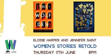Women's Stories Retold - author event with Elodie Harper and Jennifer Saint tickets