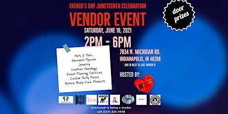 Father's Day & Junteenth Celebration Vendor Event tickets