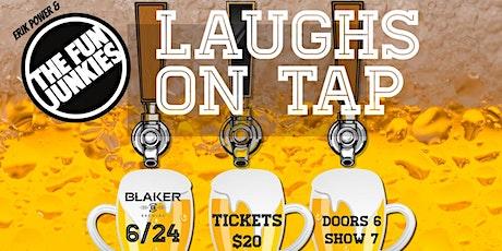 Erik Power & The Fun Junkies present Laughs on Tap tickets