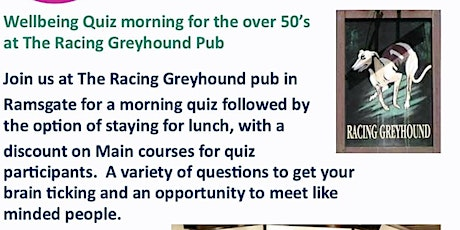 Pub Quiz at The racing Greyhound for over 50's tickets