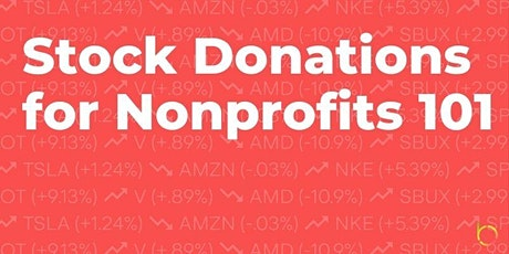 Stock Donations for Nonprofits 101 tickets