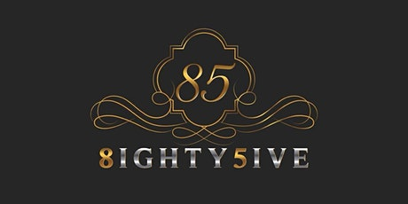 NINETEEN 8ighty 5ive Cigar and Wine Soft Launch tickets