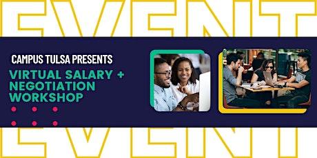 Campus Tulsa presents Virtual Salary + Negotiation Workshop tickets