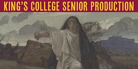 2021 King's College Senior Production - Antigone tickets