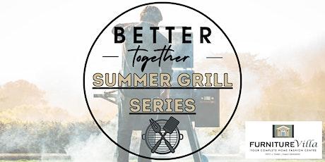 Better Together Summer Grilling Series- Episode 1: Pork tickets