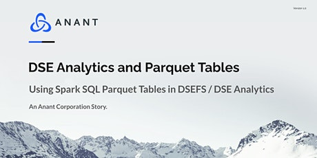 Apache Cassandra Lunch #56: Using Spark SQL Parquet Tables in DSEFS tickets