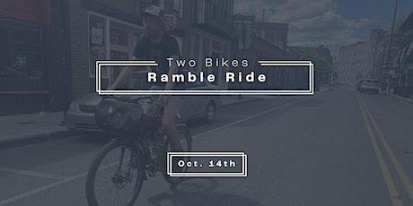Two Bikes Presents: Ramble Ride tickets