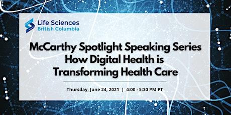 McCarthy Speaking Series: How Digital Health is Transforming Health Care tickets