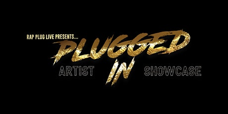 Plugged In Artist Showcase tickets