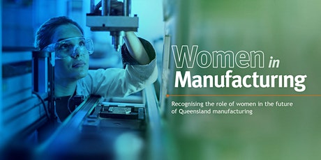 Women in Manufacturing - Cairns tickets