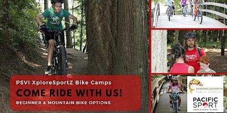 PSVI XploreSportZ Mountain Bike Camp   August 16-20, 2021 tickets