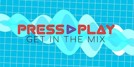 PRESS PLAY!- VBS Registration tickets