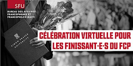 Célébration virtuelle pour les finissants du French Cohort Program billets