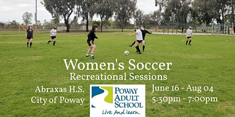 Summer Soccer for Women ALL Ages  Experienced Sessions in Poway tickets