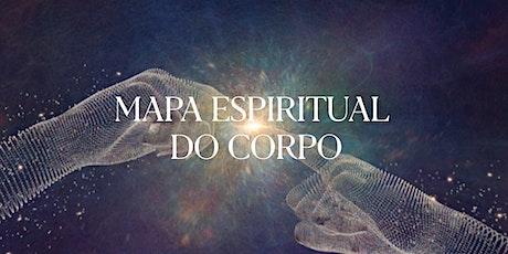 Sem. Mapa Espiritual do Corpo | 04 Aulas | Junho de 2021 ingressos