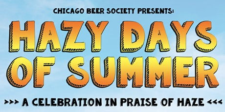 Hazy Days of Summer Outdoor Beer Festival & Competition tickets
