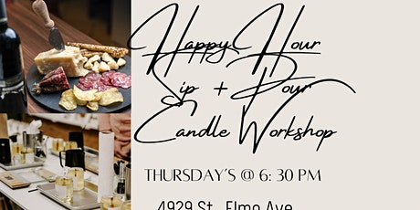 Scents by The Company- Happy Hour Candle Workshop tickets