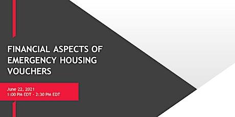 Financial Aspects of Emergency Housing Vouchers tickets
